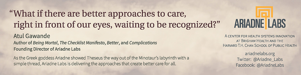 Bookmark design featuring a quote by Atul Gawande: What if there are better approaches to care, right in front of our eyes, waiting to be recognized?